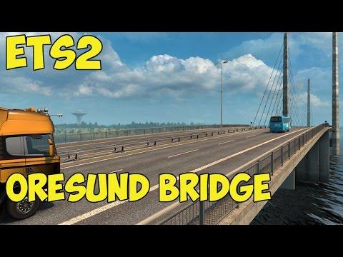 ETS2 - Oresund Bridge