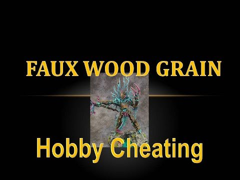 Hobby Cheating 108 - How to Paint Faux Wood Grain