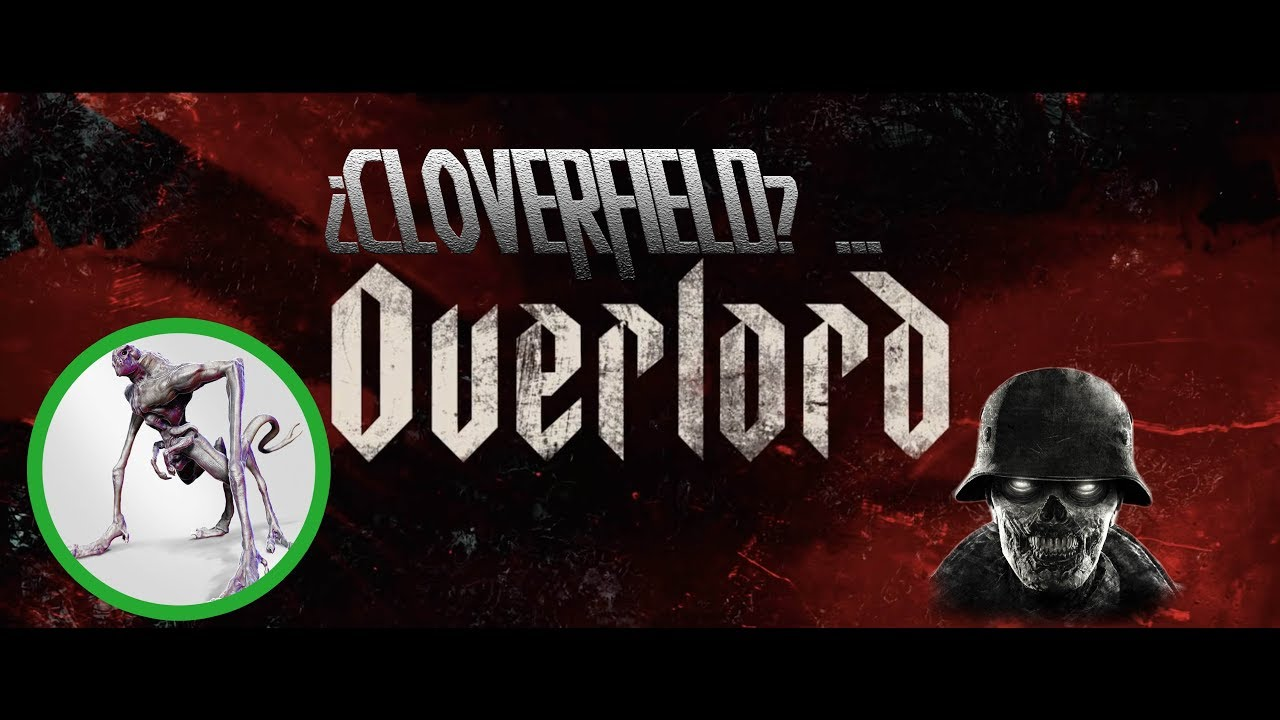 Cloverfield Overlord