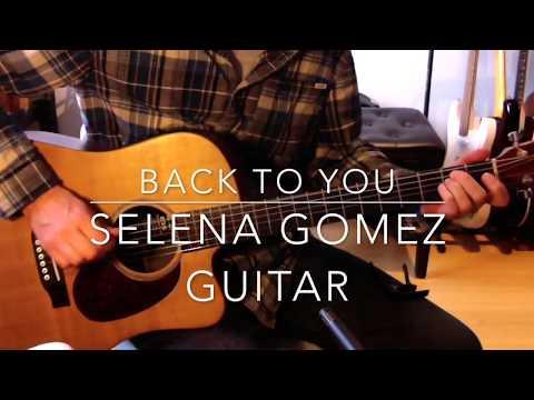 Back to you Selena Gomez guitar tutorial