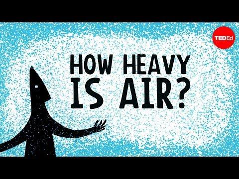 How heavy is air? - Dan Quinn