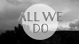 All We Do // Oh Wonder Cover