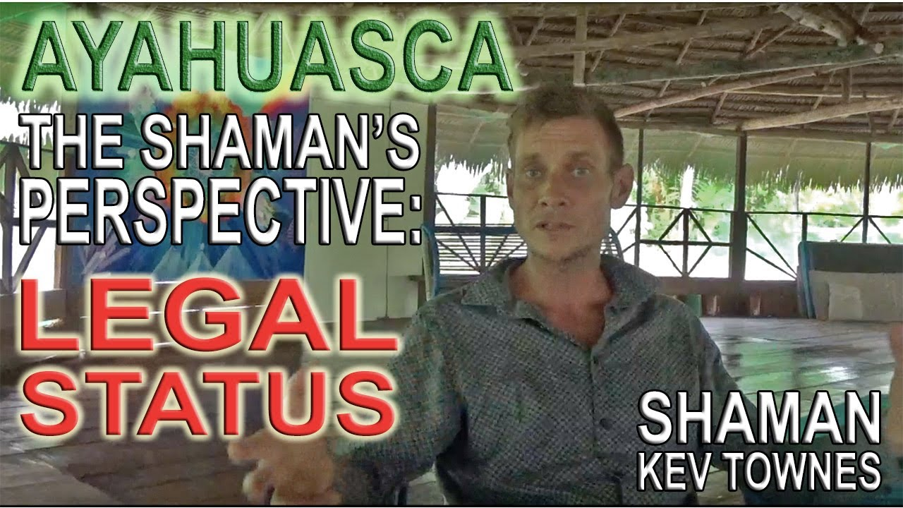 Legal Status of Ayahuasca
