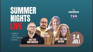 Summer Night Lördag 3 Juli