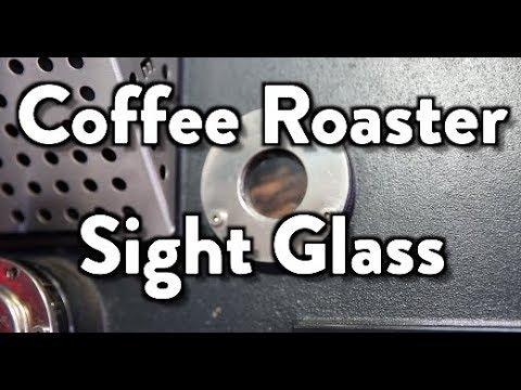 Coffee Roaster Sight Glass