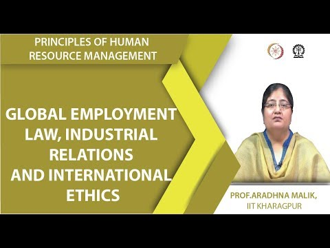 Global Employment Law, Industrial Relations and International Ethics