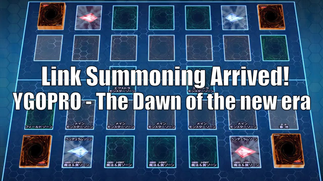 YGOPRO - The Dawn of The New Era with Link Summoning Support! (Beta ... 5a0f38a888f