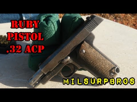 Ruby Pistol in  32 ACP (Spanish Production for French in WWI)