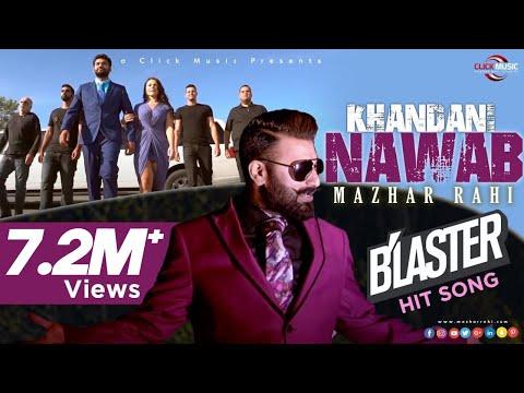Mazhar Rahi - Khandani Nawab | Official Music Video | Punjabi Song | MR MUSIC 2019