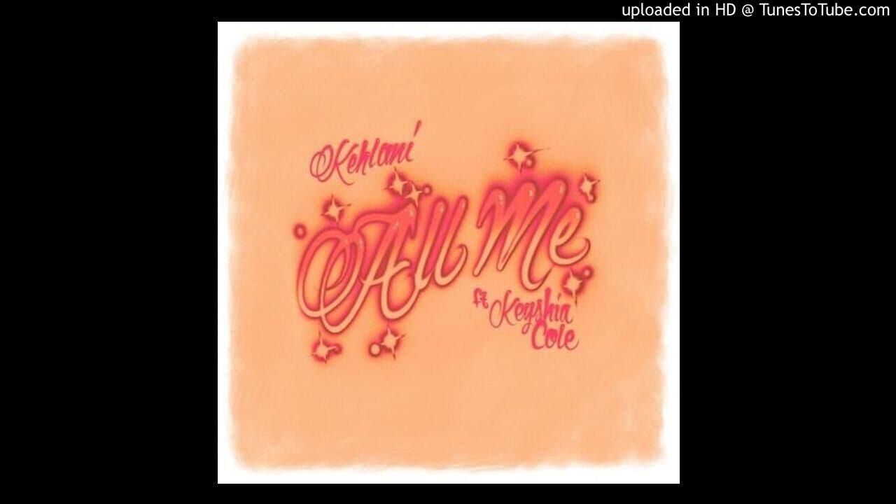 Download (3D AUDIO!!!)Kehlani-All Me(Ft. Keyshia Cole)(USE HEADPHONES!!!)
