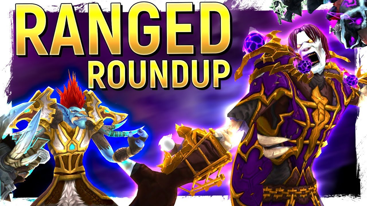 battle for azeroth ranged dps specs ranked what s the best most