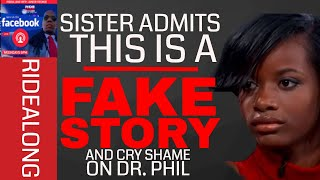 TREASURE story from DR.PHIL show is FAKE..Sister Nina SPEAK to us LIVE