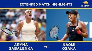 Extended Highlight: Aryna Sabalenka vs. Naomi Osaka | 2018 US Open, R4