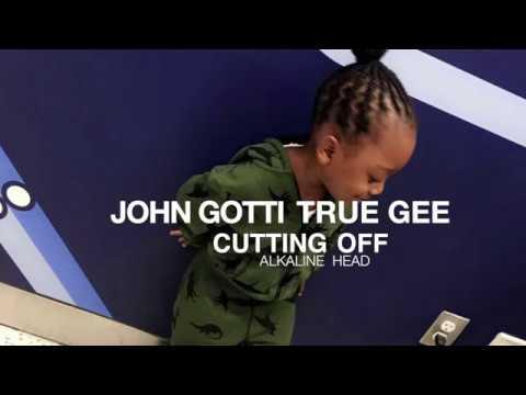 JOHN GOTTI TRUE GEE _ CUTTING OFF ALKALINE HEAD (DEC 2016)
