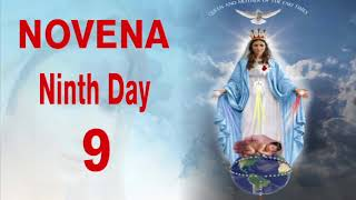 NOVENA TO THE QUEEN AND MOTHER OF THE END TIMES - 9 Ninth Day