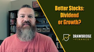 Dividend Stocks or Growth Stocks: Which is the better investment strategy?