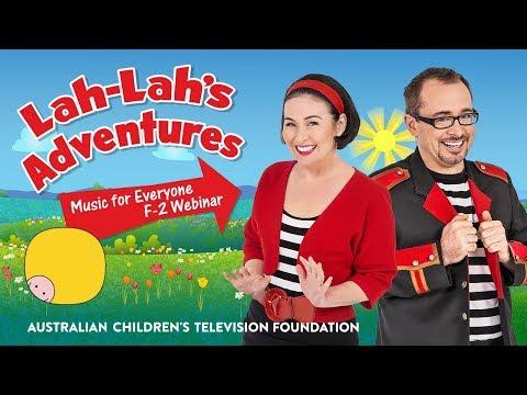 Lah-Lah's Adventures: Music For Everyone F-2 Webinar