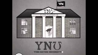 01. YNU 2 Intro (Yung Nation Univerisity 2)