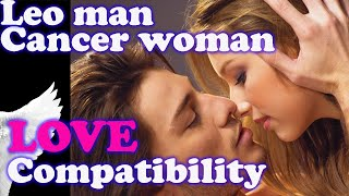 Leo MAN & Cancer WOMAN Love Compatibility, Friendship, dating, spouse, life partner, marriage
