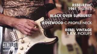 1961 Black over Sunburst S-Series | RebelRelic Guitar Showcase