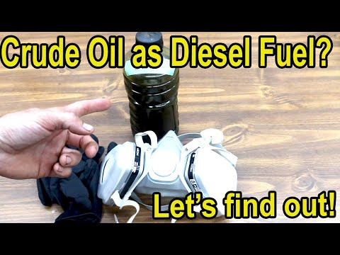 Crude Oil As Fuel In A Diesel Engine?  Let's Try It!