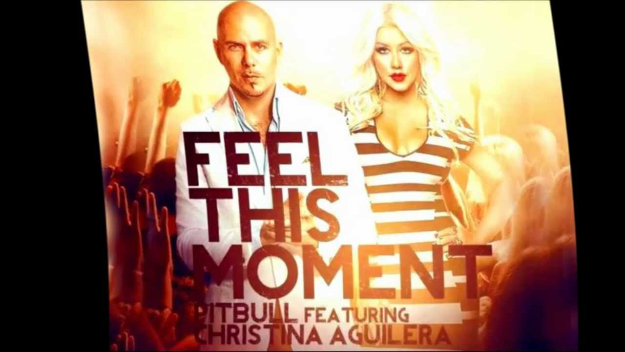 Pitbull Ft Christina Aguilera Feel This Moment Full Hq Audio