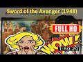 [ [OLD CINEMA SCHEDULE] ] No.17 @Sword of the Avenger (1948) #The9727rdurq