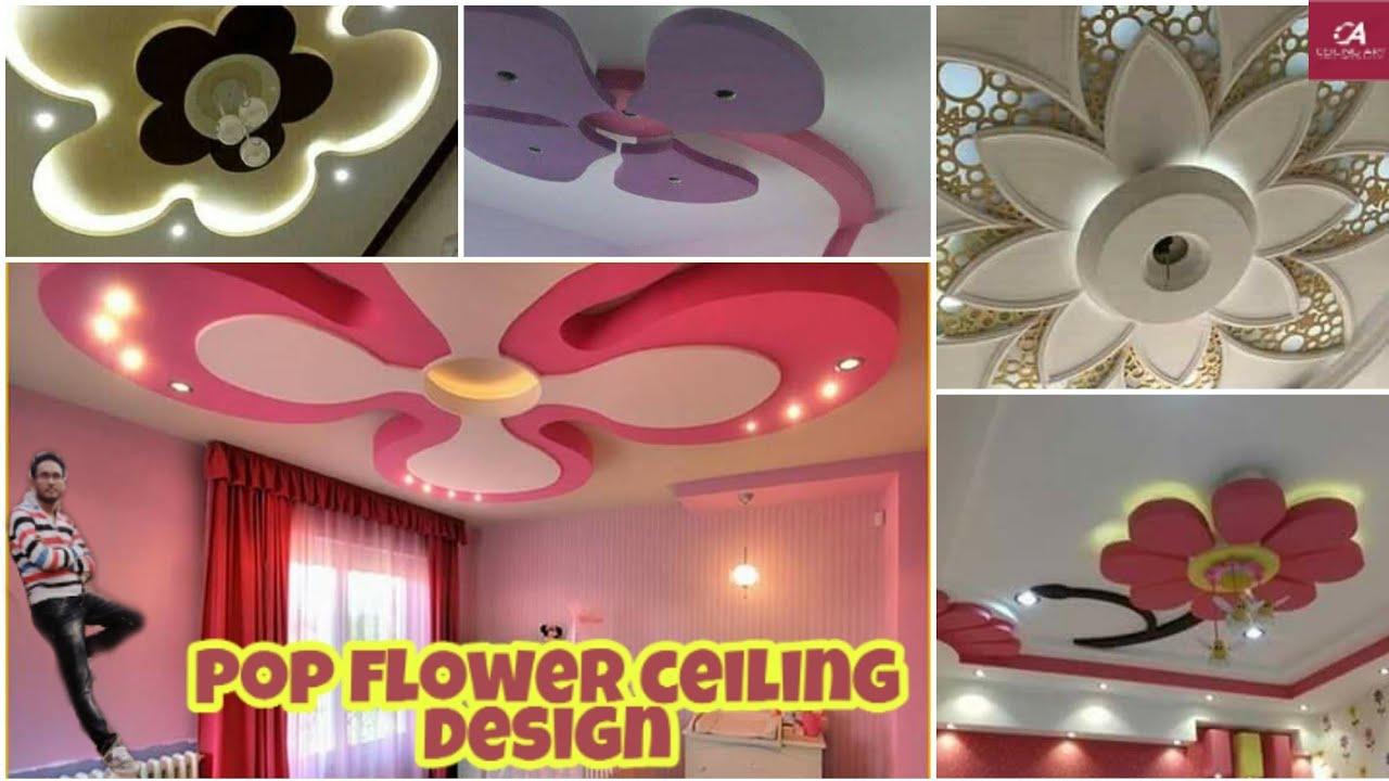 50 Top Pop Flower Ceiling Design Album ट प प ओ प फ ल वर Er स ल ग Youtube