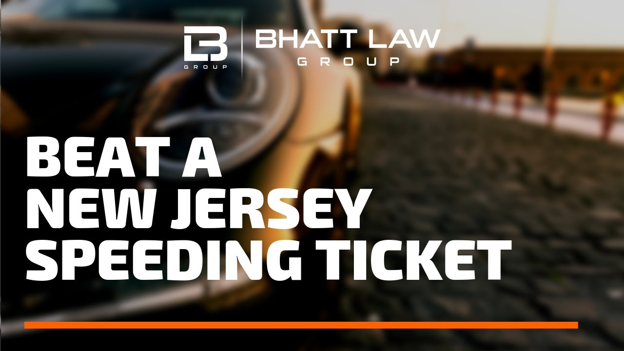 How To Beat A Speeding Ticket >> How To Beat A Speeding Ticket In New Jersey