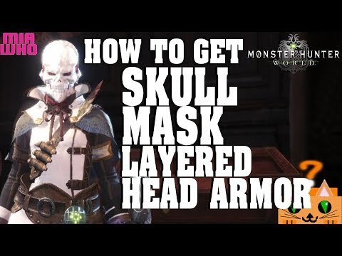 How to get Skull Mask Layered Head Armor - Monster Hunter World/Guide thumbnail