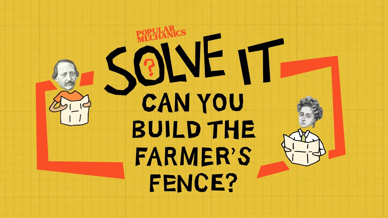 Can You Build The Farmer's Fence? | SOLVE IT | Popular Mechanics