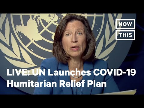 UN  Launches COVID-19 Global Humanitarian Response Plan | LI
