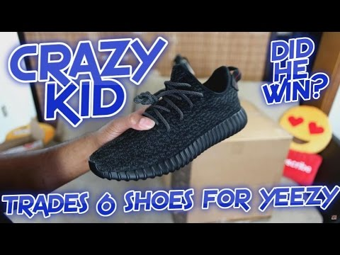 e57964030b86f CRAZY KID TRADES 6 SHOES FOR 1 YEEZY - YouTube