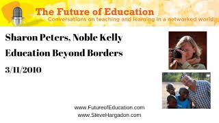 Sharon Peters, Noble Kelly: Education Beyond Borders