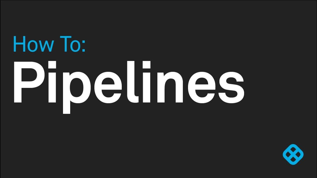 Pipelines - Harness io Docs
