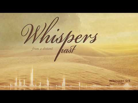 Whisper 9 - Whispers from a Distant Past