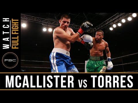 McAllister vs Torres FULL FIGHT: March 28, 2017 - PBC on FS1