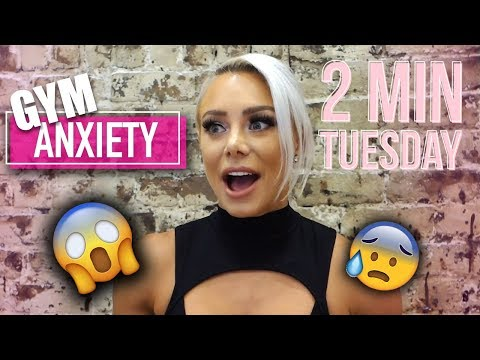 How to overcome GYM ANXIETY: Two Minute Tuesday