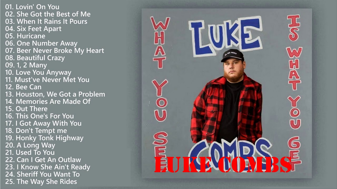 The Best of Luke Combs - Luke Combs Greatest Hits - Luke Combs Collection 2021