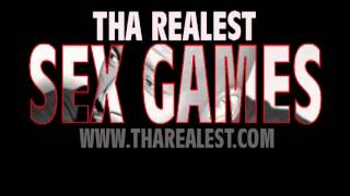 Tha Realest - Sex Games