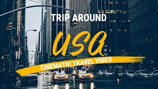 USA Travel Video 2018 4K || Trip Around United States Video
