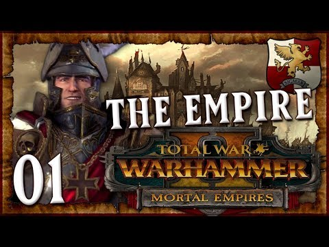 SUMMON THE ELECTOR COUNTS! | WARHAMMER II - Mortal Empires (The Empire) #1