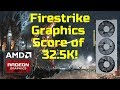 Radeon VII is a beast! 32.5K Firestrike Graphics Score 2100Mhz+