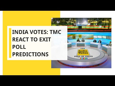 India Votes: Exit Polls 2019; TMC React To Exit Poll Predictions