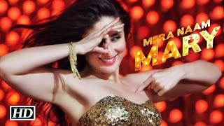Mera Naam Mary Song |Lyrics| Brothers | Kareena Kapoor Khan, Sidharth Malhotra.