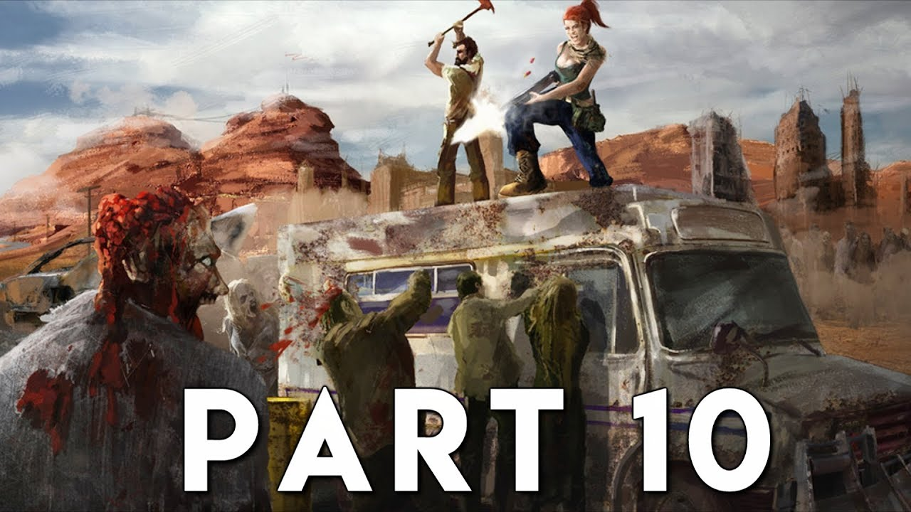 STATE OF DECAY 2 Walkthrough Gameplay Part 10 - PLAGUE HEART (Xbox One X)
