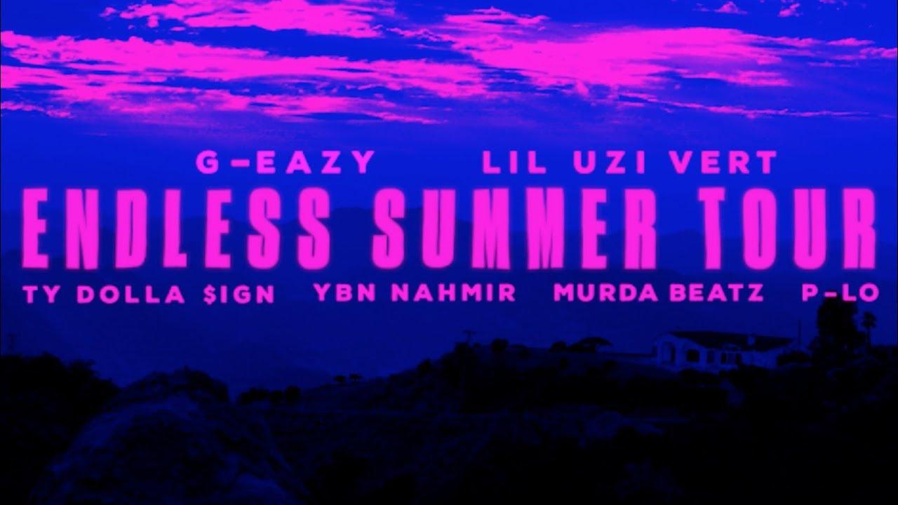 ab45c047 Endless Summer Tour 2018 Feat. G-Eazy, Lil Uzi Vert, Ty Dolla $ign, YBN  Nahmir, P-Lo, Murda Beatz