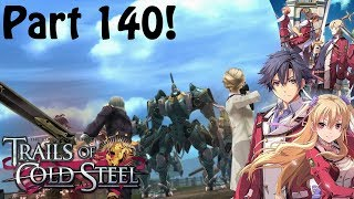 TLOH: Trails Of Cold Steel Part 140 The Noble Faction Attacks!