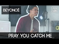 Pray You Catch Me by Beyoncu00e9 | Alex Aiono Cover Mp3