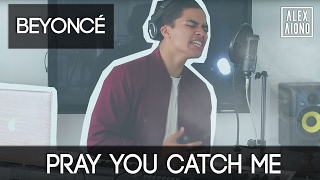 Pray You Catch Me - Beyoncé Knowles